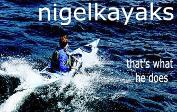 Nigelkayaks - Fiumi, Laghi, Mari, Oceani, danzando sulle onde, viaggiando in kayak; Nigel Foster, con modestia e cortesia, condivide la sua esperienza di kayaker che fa la storia. ___________________________